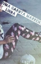 Uma Garota Marrenta by GabrielaDilaurents