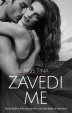 Zavedi Me by MissTiina