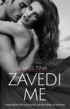 Zavedi Me by Miss-Tina