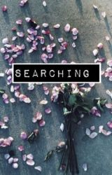 Searching by Skyisthelimit2112
