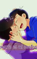 [HIATUS] - Amarte es mi condena by Nay-Minami
