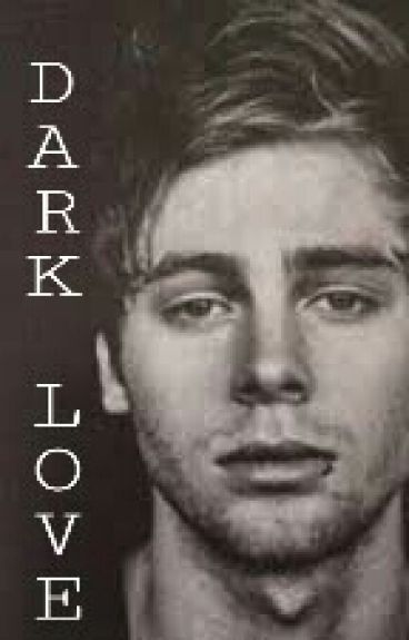 Dark Love || Luke Hemmings