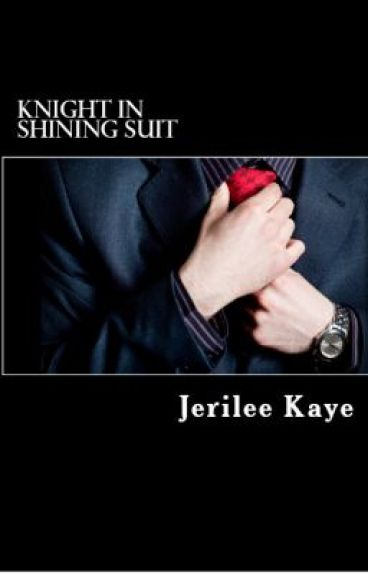 Knight in Shining Suit (formerly) Knight in Shining Armani (PUBLISHED)