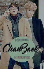 [EXO] Recomendaciones | ChanBaek/Baekyeol by EXOUniverseFanFics