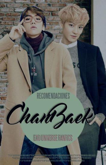 [EXO] Recomendaciones | ChanBaek/Baekyeol