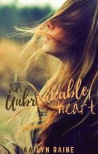 An Unbreakable Heart by Kailucy