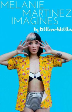 Melanie Martinez Imagines by kittlesandskittles