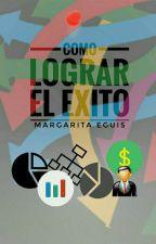 Como Lograr El Exito by MargaEguis