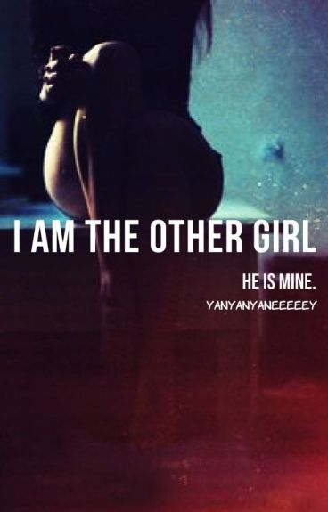 I Am The Other Girl