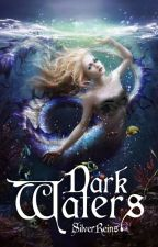 Dark Waters (Mer Wars Book #1) by SilverReins