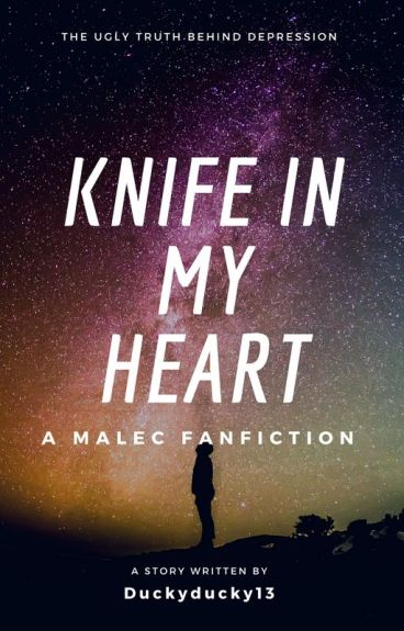 Knife in my heart / A malec fanfiction