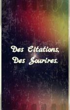 Des citations, des sourires. by UnPapillonDeNuit