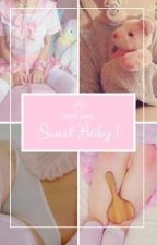 Sweet Baby! - Fanfic Larry  by YaehDaddyStylinson