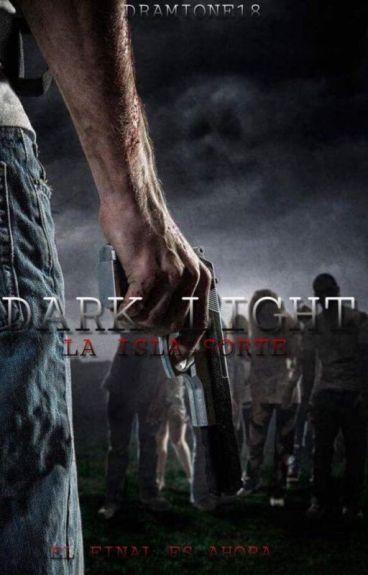 Dark Light: La Isla Sorte (T3)