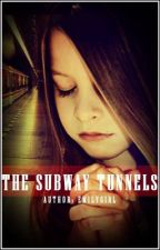 The Subway Tunnels by Emilygirl