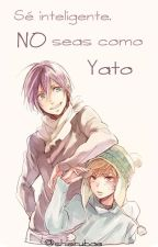 Sé inteligente, no seas como Yato. by rennie-