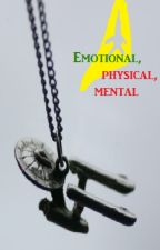 Emotional,physical, and mental by TFALokiwriter