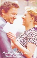 Fighting Next To You ~ A Clintasha FanFiction by puny_god