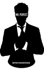 Mr. Perfect by inlovewiththeusa