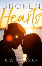 Broken Hearts | ✔  by sonysa