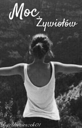 Moc Żywiołów (ZAWIESZONE) by Usmieszek01