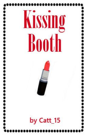 Kissing Booth by catt_15