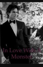 In love with a monster (Damon Salvatore ) by MaddieMurs