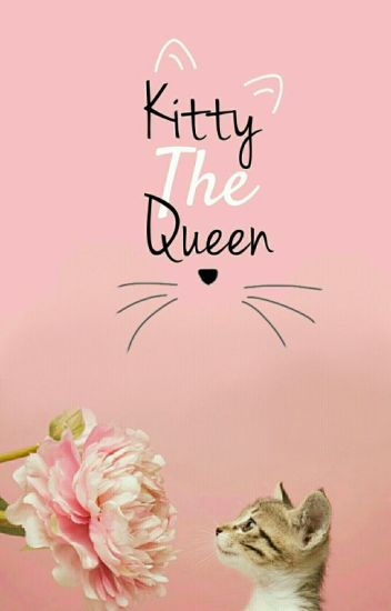 Kitty The Queen