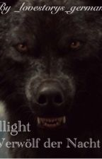Twillight FF - Werwolf der Nacht by _Lovestorys_German