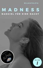 Madness - Badgirl für eine Nacht // #Amethyst18 #IceSplinters18 by flauschsocke98