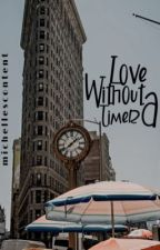 Love Without A Timer by michellescontent