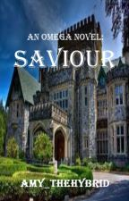 An Omega Novel: Saviour (Book 2) (Werewolf) (BoyxBoy) by Amy_theHybrid