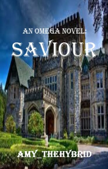 An Omega Novel: Saviour (Book 2) (Werewolf) (BoyxBoy)