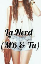 LA NERD (Mario Bautista & Tú) by FSFD121721