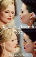 Quando L'Amore Ti Tocca ||Swan Queen by laura_floris