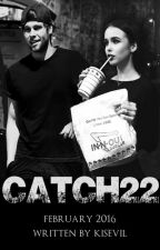Catch 22 || Luke Hemmings by kisevil