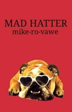 mad hatter // ashton irwin by baekyeok