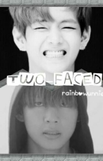 Two-Faced ( BTS - Kim Taehyung / V )