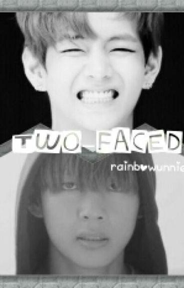 Two-Faced ( BTS - Kim Taehyung / V )