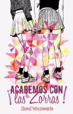 ¡Acabemos Con Las Zorras! by ArrePrimacornio