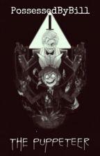 The Puppeteer (BillDip) by StopRewindEm