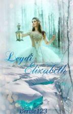 Leydi ELİZABETH (#VYY✅2016 DÜZENLENİYOR) by berise123