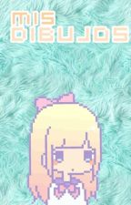 Mis Dibujos !!! by -Pinky_Nanmaku-