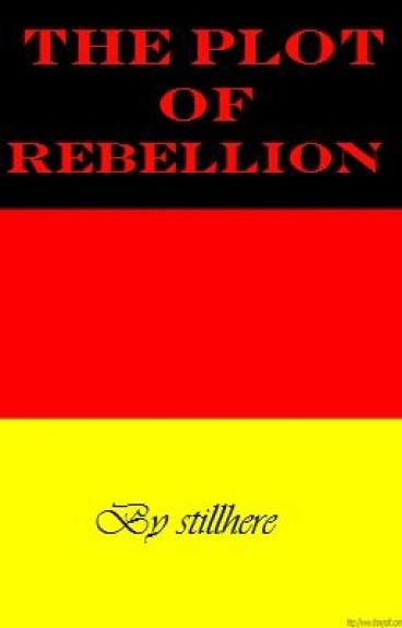 The Plot of Rebellion