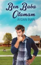 Ben Baba Olamam (KİTAP) by bethyloves