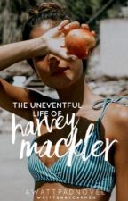 The Uneventful Life of Harvey Mackler by elysiani