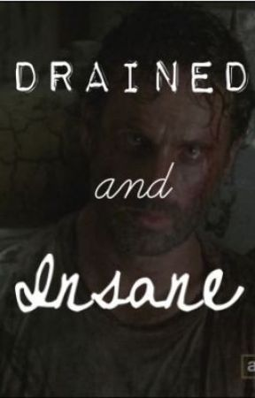 The Walking Dead - Drained and Insane ([Daryl Dixon]Fanfic) by twd_fanfic