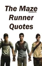 Maze Runner Quotes by hesaberin