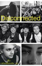 Disconnected / 5sos sister by calumhoodie_xo
