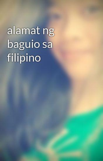 alamat ng baguio sa filipino